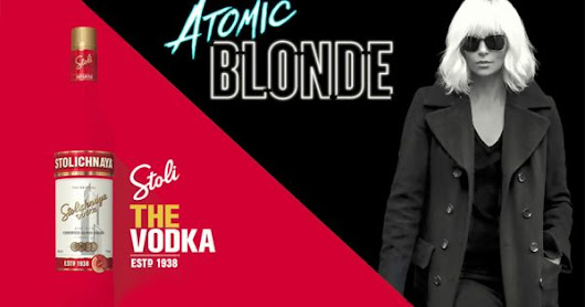 Stoli Partnered With Universal's Atomic Blonde to Reintroduce the Vodka to Consumers