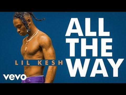 Video: Lil Kesh - All The Way