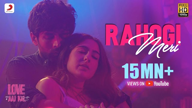 Rahogi Meri - Love Aaj Kal | Kartik Aaryan | Sara Ali Khan | Pritam | Arijit Singh Full Songs Lyrics In English Hindi