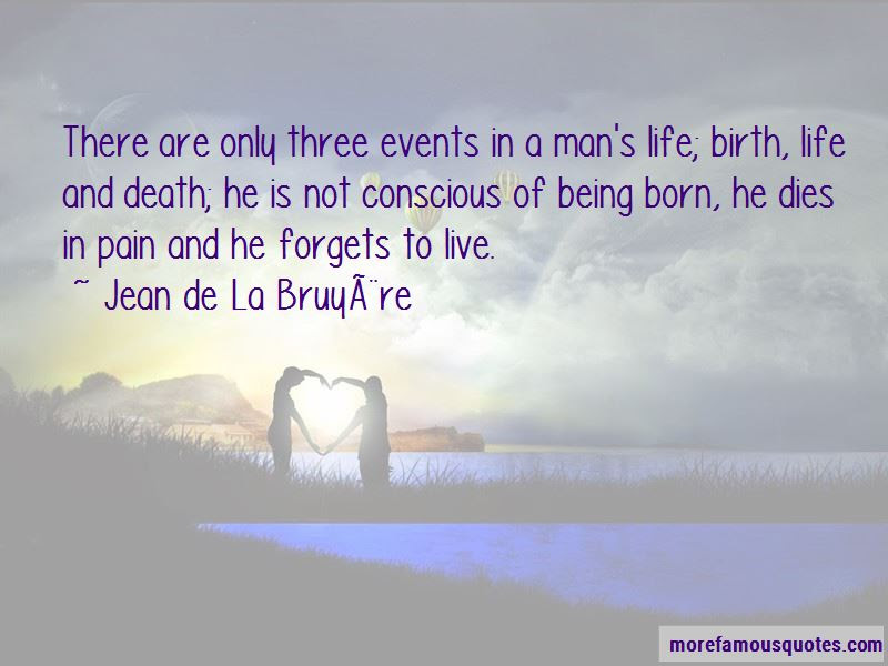 Life Death Birth Quotes Top 47 Quotes About Life Death Birth From Famous Authors