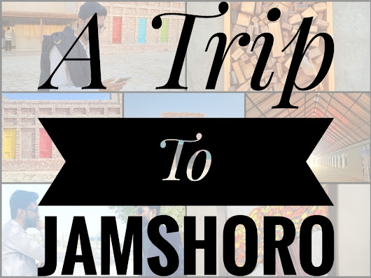A short trip from Karachi to Jamshoro