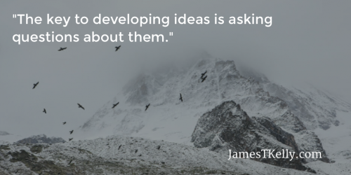How to Develop Ideas