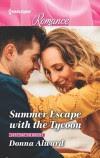 Summer Escape with the Tycoon (Destination Brides #1) - Donna Alward