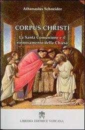 Corpus Christi. La santa comunione e il rinnovamento della Chiesa