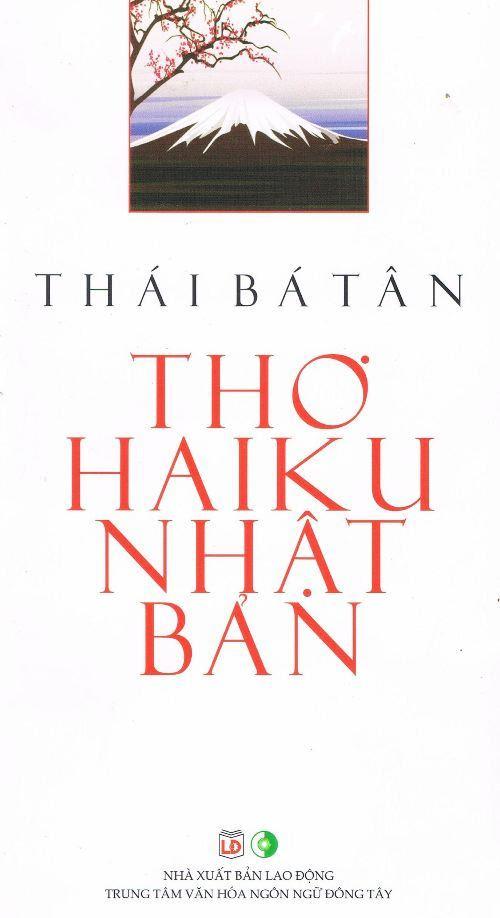 Thái Bá Tân, Thơ Haiku Nhật Bản, tuyển tập, tuyển dịch, Nhật Chiêu, dịch giả, nhà thơ, nhà nghiên cứu, phê bình, lỗi dịch thuật, thơ haiku