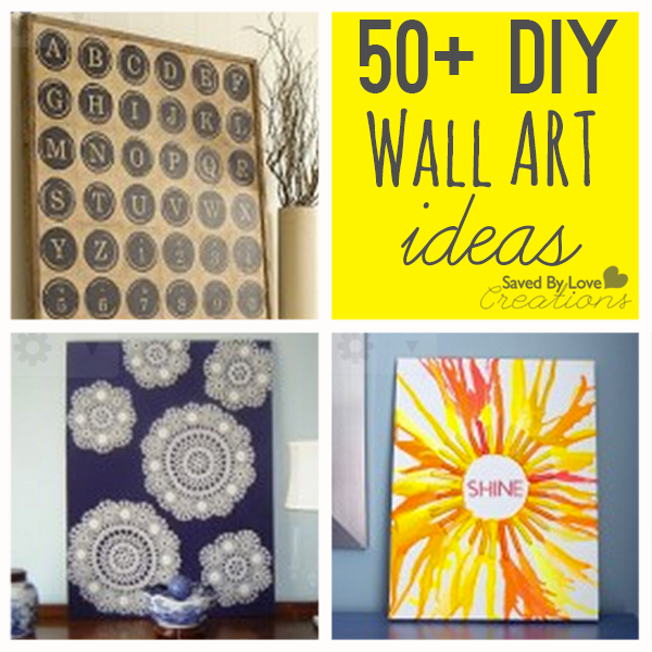 50 Easy DIY Wall Art Ideas