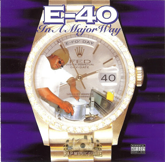 My First Reaction: E-40 - In a Major Way (March 14, 1995)