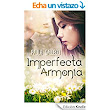 Imperfecta Armonía eBook: Paula Gallego, Alexia Jorques: Amazon.es: Libros