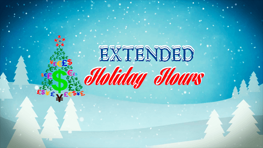 Extended Holiday Hours | Continental Currency Exchange
