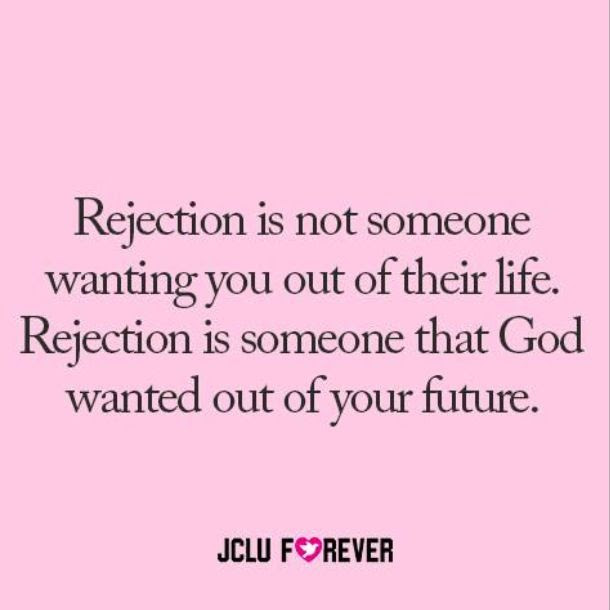 Quotes About Rejection Famous 25 Quotes