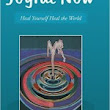 Joyful Now: Heal Yourself Heal The World | New Age Ebooks
