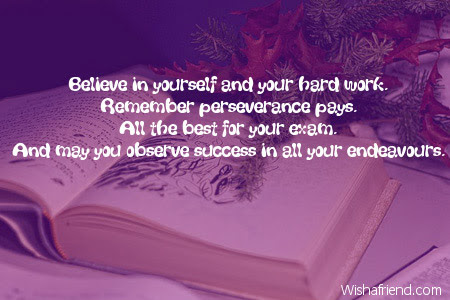 Believe In Yourself And Your Hard Good Luck For Exams