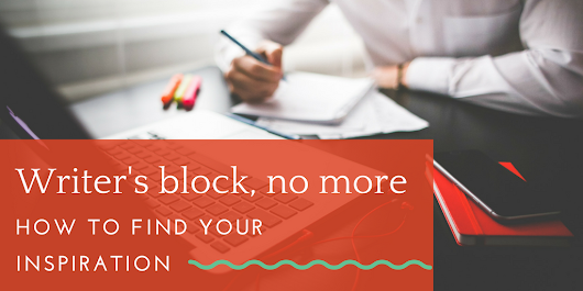 The ultimate toolkit for preventing content marketing writer's block: Where to go for blogging prompts