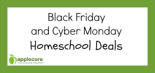 Black Friday and Cyber Monday Homeschool Deals | Applecore Blog