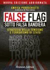 False Flag - Sotto Falsa Bandiera Enrica Perucchietti
