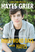 Title: Hollywood Days with Hayes, Author: Hayes Grier