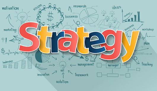 Why you should have strategies, not just goals and plans - Strategic Dreams