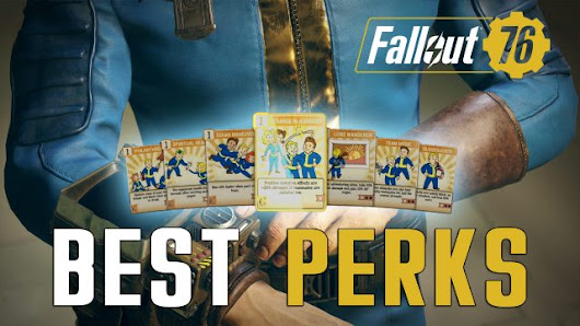 Best Fallout 76 Perks Guide