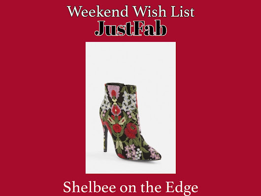 Weekend Wish List: JustFab – Shelbee On the Edge