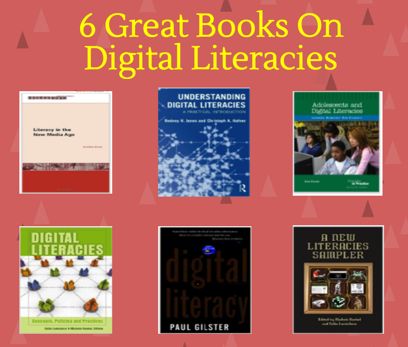 6 Great Books on Digital Literacies