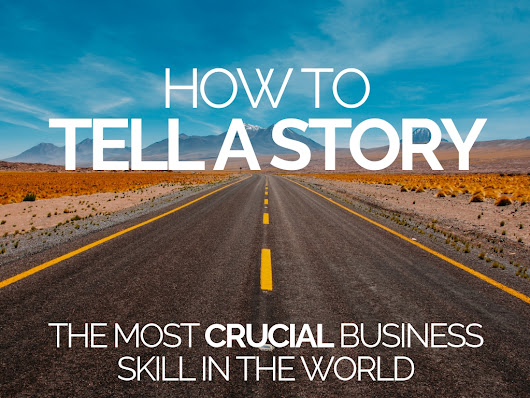 How to Tell a Story: The Most Crucial Skill in the World - Hunted News Feed