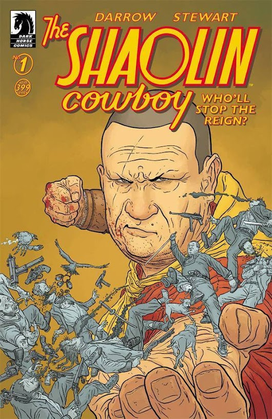 Covers of the Week:   SHAOLIN COWBOY WHO'LL STOP... | Mk1 Comics