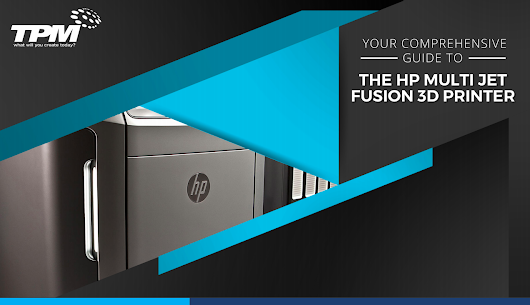 HP Multi Jet Fusion 3D Printer Redefines 3D Printing - 3D Printing Industry