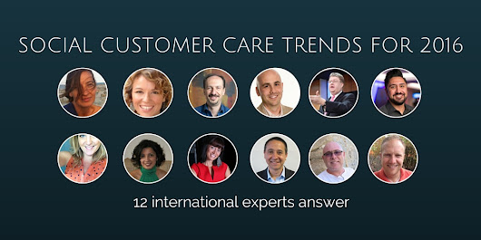 Social Customer Care Trends 2016 by 12 international experts