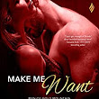 Make Me Want (Men of Gold Mountain) - Kindle edition by Rebecca Brooks. Contemporary Romance Kindle eBooks @ Amazon.com.