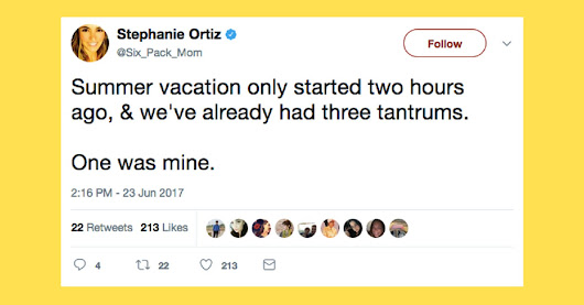 33 Hilarious Tweets That Accurately Describe Summer Break For Parents