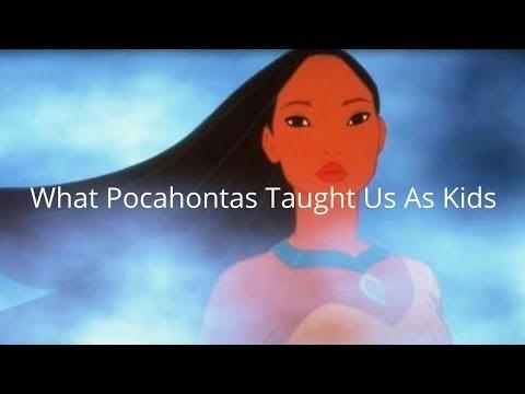 What Pocahontas Taught Us As Kids