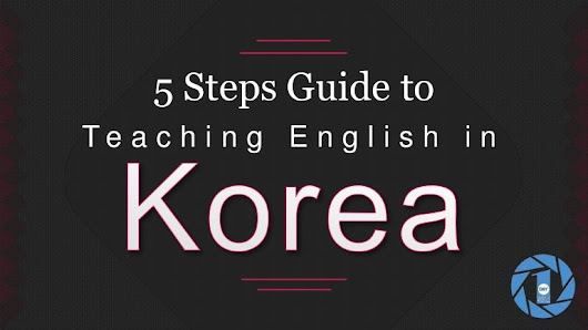 Your Guide to Teaching ESL Korea | E2 Visa Requirements & Apostille