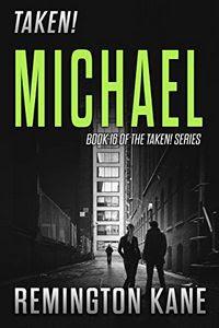 Michael by Remington Kane