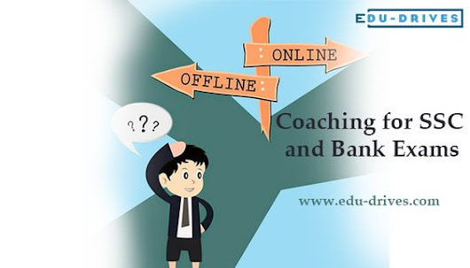 Online Vs. Offline Coaching for SSC and Bank Exams by Edu Drives