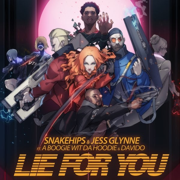 "Snakehips & Jess Glynne – ""Lie For You"" ft. A Boogie Wit Da Hoodie, Davido"