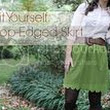 Sew it Yourself: Scallop-Edged Skirt + A Giveaway with Michael Levine/LowPrice Fabric