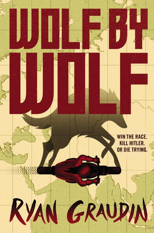 Young Adult Book Review: Wolf by Wolf by Ryan Graudin