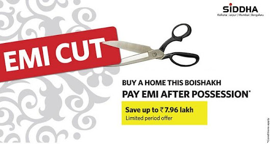 Siddha Group Introduces EMI Cut, a Unique Consumer Benefit Scheme to Mark Poila Boishakh 2018