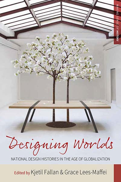 Designing Worlds – National Design Histories in an Age of Globalization