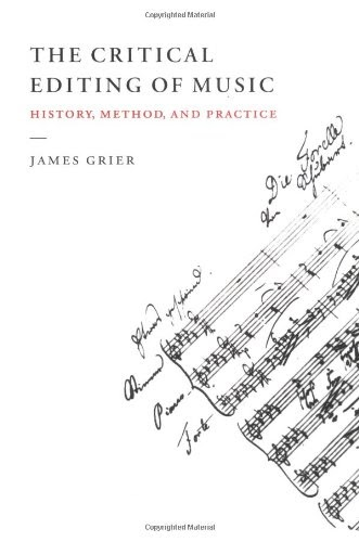 Free Download: The Critical Editing of Music by Grier PDF