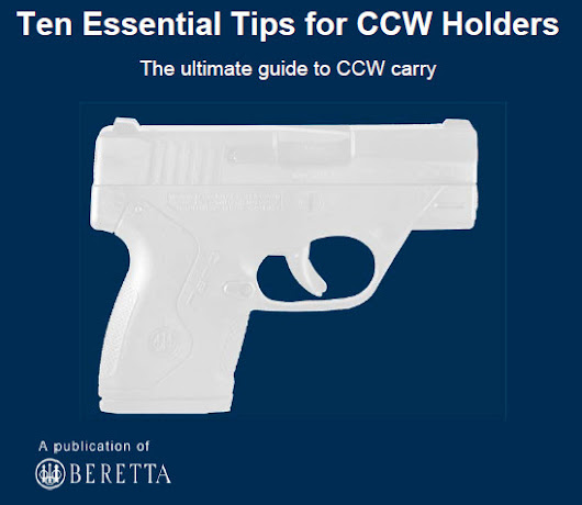 Two very helpful guides about CCW (Concealed Carry) and a Five Step guide to handgun selection | Coptalk.Info - What you do not know will shock you!