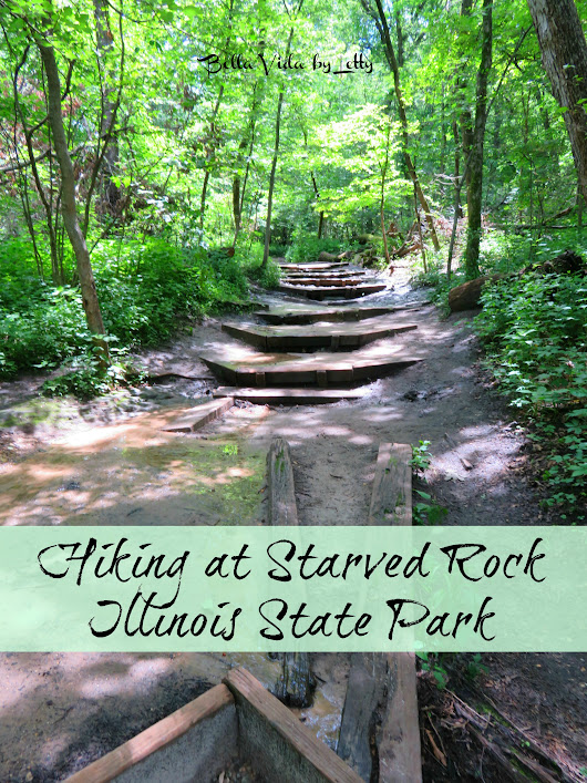 Visiting Starved Rock Illinois State Park Near Chicago - Bella Vida by Letty