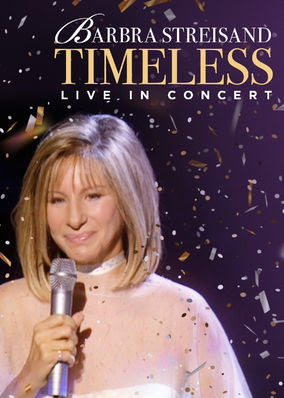 Barbra Streisand: Timeless: Live in...
