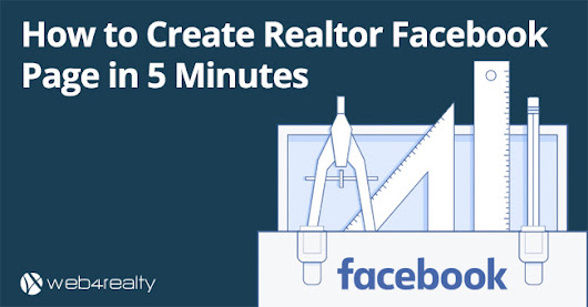 How to Create a Realtor Facebook Page in 5 Minutes | Web4Realty