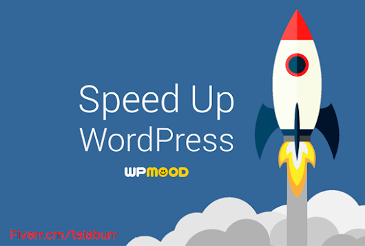 wordpress_pilot : I will increase wordpress speed and performance for $5 on www.fiverr.com
