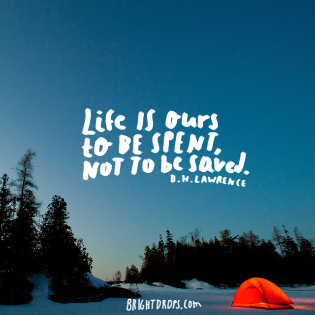55 Most Famous Quotes About Life Bright Drops
