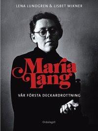 Maria Lang : vår första deckardrottning (inbunden)