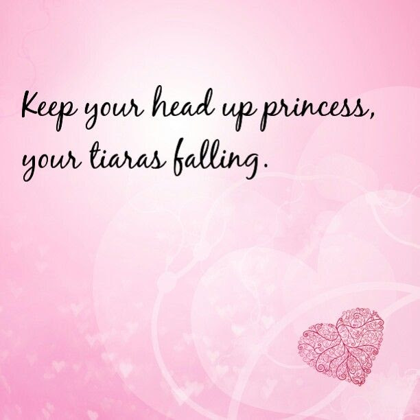 Quotes About Tiaras 53 Quotes