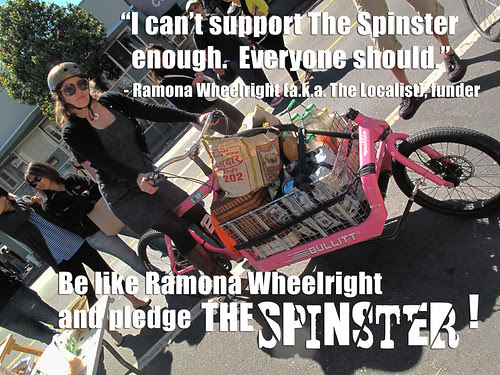 Ramona Wheelright backed The Spinster