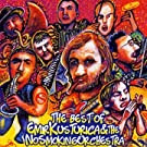 Best of Emir Kusturica & the No Smo